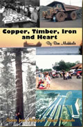 Copper, Timber, Iron and Heart by Ben Mukkala