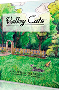 "Valley Cats 'The Adventures of Boonie and River"" by Gretchen Preston"