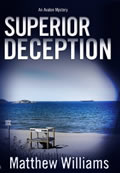 Superior Deception by Matthew Williams