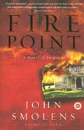 Fire Point by John Smolens